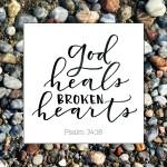 God Heals Broken Hearts  {No Matter What Monday}
