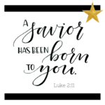 A Savior Has Been Born to You  {No Matter What Monday}