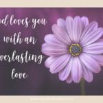 Everlasting Love {No Matter What Monday}