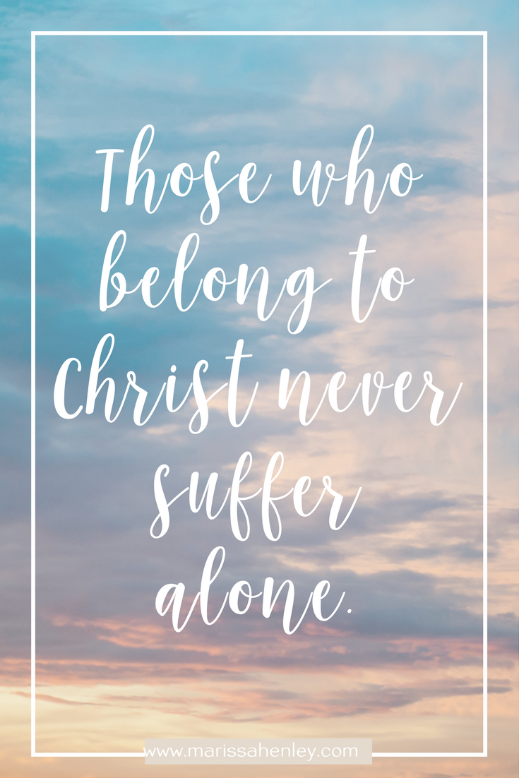 You never suffer alone. Biblical encouragement, Scripture, and devotionals for women.